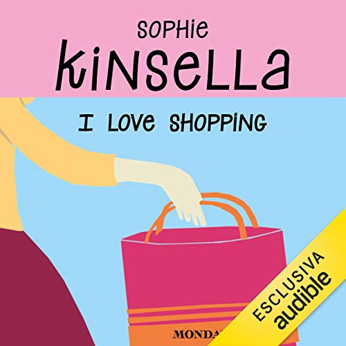 I love shopping                   By:                                                                                                                                 Sophie Kinsella                               Narrated by:                                                                                                                                 Marta Lucini                      Length: 10 hrs     Not rated yet     Overall 0.0