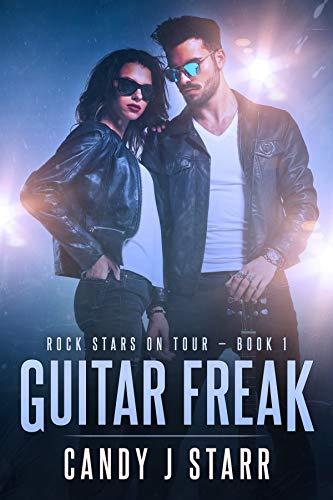 Guitar Freak (Rock Stars on Tour Book 1) (English Edition)