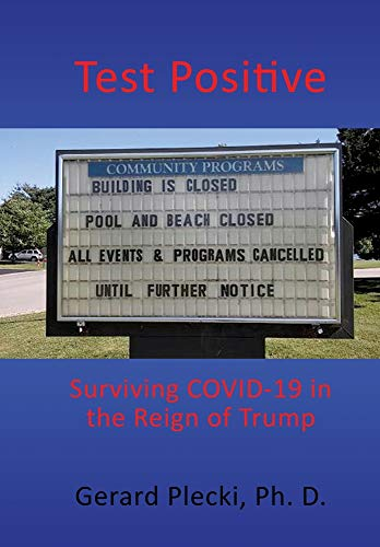 Test Positive: Surviving COVID-19 in the Reign of Trump