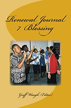 [Geoff Waugh, Owen Salter, Greg Beech, Ron French, Dennis Plant, Alan Small, Andrew Evans, David Cartledge, Charles Taylor, John Court]のRenewal Journal 7: Blessing (English Edition)