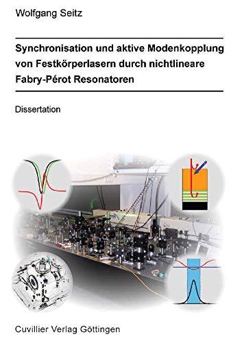 Synchronisation und Aktive Modenkopplung von Festkörperlasern durch Nichtlineare Fabry-Perot Resonatoren