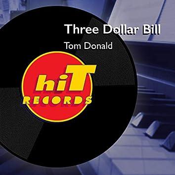 Three Dollar Bill