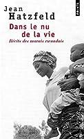 Dans Le NU de La Vie. R'Cits Des Marais Rwandais