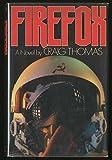 Firefox by Craig Thomas (1977-08-03)