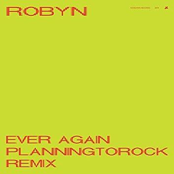 Ever Again (Planningtorock Remix)
