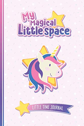 My Magical Little Space: Little Time Journal: Journal for littles with...