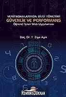 Veri Tabanlarinda Bilgi Yönetimi Güvenlik ve Performans Ögrenci Isleri Web Uygulamasi