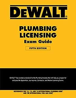 DEWALT Plumbing Licensing Exam Guide: Based on the 2018 IPC (DEWALT Series)