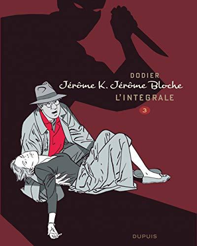 Jérôme K. Jérôme Bloche - L'intégrale n/b - tome 3 - Jérome Bloche L'intégrale n/b - Tome 3