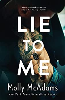 Lie to Me by [Molly McAdams]
