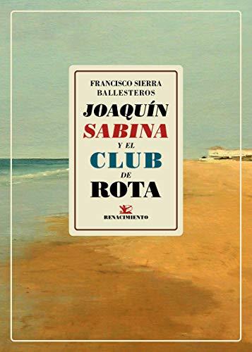 Joaquín Sabina y el club de Rota (Los Cuatro Vientos)