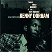 Round About Midnight at Cafe Bohemia by Kenny Dorham (2008-01-13)