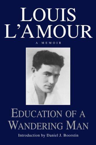 Education of a Wandering Man: A Memoir (English Edition)