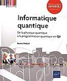 Informatique quantique - De la physique quantique à la programmation quantique en Q#