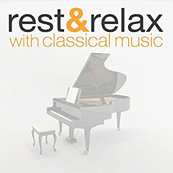 Rest & Relax with Classical Music