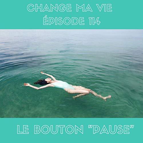 Le bouton pause Audiobook By Clotilde Dusoulier cover art