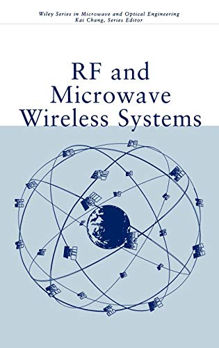 RF and Microwave Wireless Systems (Wiley Series in Microwave and Optical Engineering)