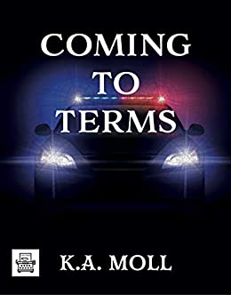 Coming to Terms by [K.A. Moll]