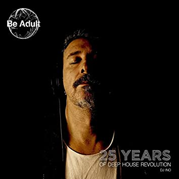 25 Years of Deep House Revolution
