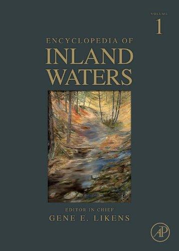 Encyclopedia of Inland Waters, Three-Volume Set: Volume 1