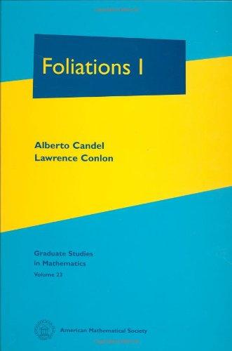 Foliations (Graduate Studies in Mathematics)