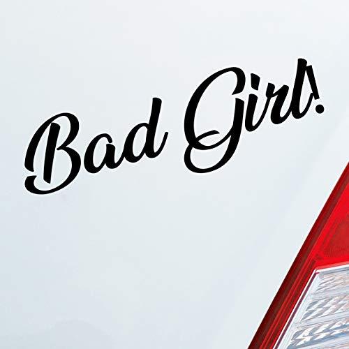 Auto Aufkleber in deiner Wunschfarbe Bad Girl Böses Mädchen Sexy Frau Lustig ca. 19 x 6 cm Autoaufkleber Sticker