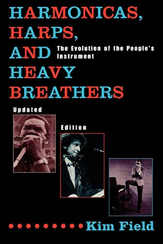Harmonicas, Harps and Heavy Breathers: The Evolution of the People's...