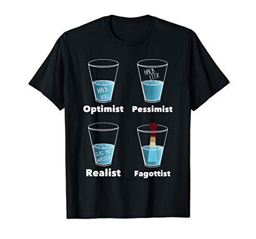 Optimist Pessimist Realist Fagottist Fagott Musiker Design T-Shirt