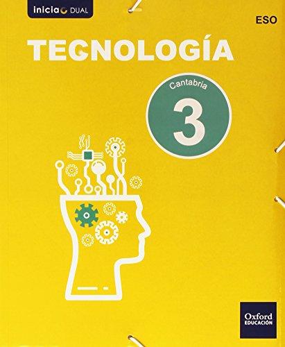 Tecnología. Libro Del Alumno. Cantabria. ESO 3 (Inicia Dual) - 9788467359480