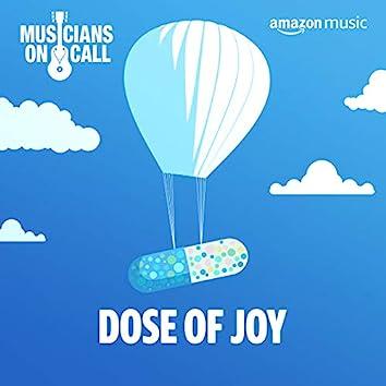 Dose of Joy
