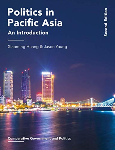 Politics in Pacific Asia: An Introduction (Comparative Government and Politics)