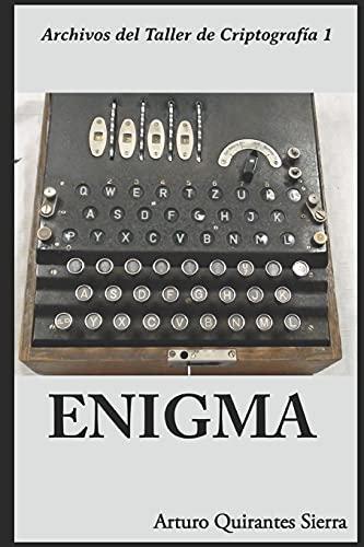 ENIGMA (Archivos del Taller de Criptografía)