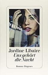 """""""Uns gehört Nacht"""" Jardine Libaire: Liebesroman Gesellschaftskritik"""