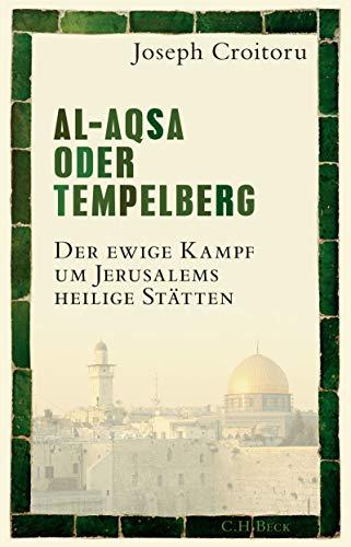 Al-Aqsa oder Tempelberg: Der ewige Kampf um Jerusalems heilige Stätten