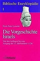 Die Vorgeschichte Israels