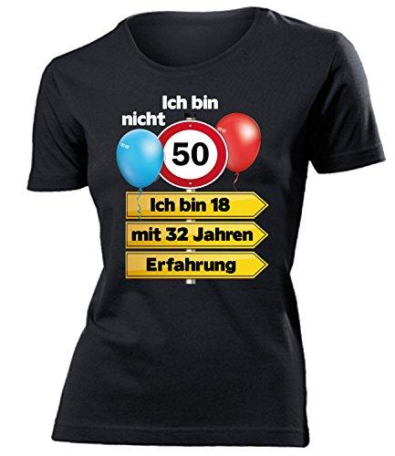 Ich Bin Nicht 50 Ich Bin 18 mit 32 Jahren Erfahrung Damen Frauen T Shirt Geschenk zum 50. Geburtstag Ideen Geburtstagsgeschenk Mama Oma Freundin Mutter, Damen T-shirt Schwarz Modell 5352, L