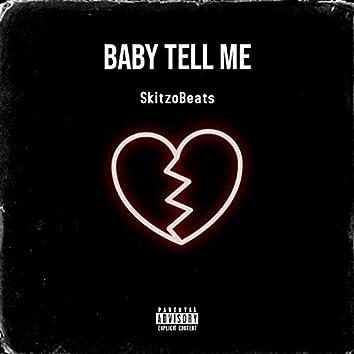 Baby, Tell Me