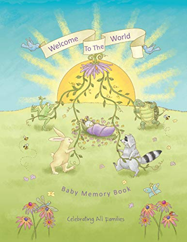 """""""Welcome to the World Baby Memory Book"""" (Celebrating All Families, 1)"""