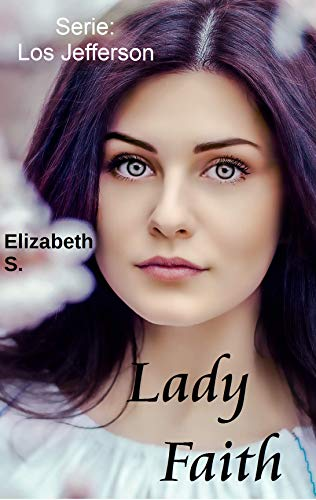 Lady Faith de Elizabeth S.