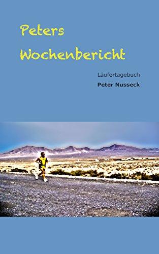 Peters Wochenbericht: Läufertagebuch