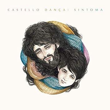 Castello Dança - Sintoma