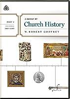 A Survey of Church History, Part 2