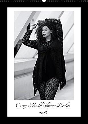 Curvy Model Silvana Denker (Wandkalender 2018 DIN A2 hoch) Dieser erfolgreiche Kalender wurde dieses Jahr mit gleichen Bildern und aktualisiertem ... hängen wollten (Monatskalender, 14 Seiten )