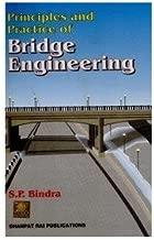 Best principles and practice of bridge engineering Reviews