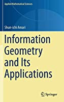 Information Geometry and Its Applications (Applied Mathematical Sciences)