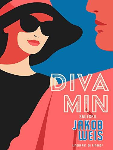 Diva min (Danish Edition)