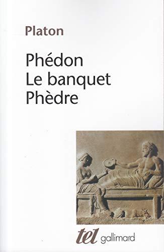 Phédon - Le Banquet - Phèdre