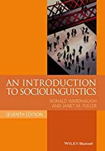 An Introduction to Sociolinguistics (Blackwell Textbooks in Linguistics) by Ronald Wardhaugh (2-Dec-2014) Paperback