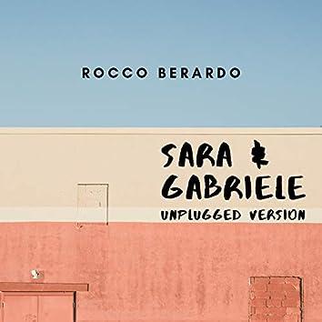 Sara e Gabriele (Unplugged Version)
