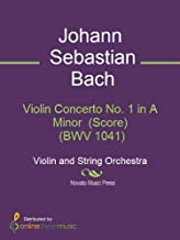 Violin Concerto No. 1 in A Minor (Score) (BWV 1041)